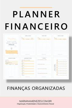 Planner financeiro para organizar as finanas do ms! Project Planner, Blog Planner, Planner Pages, Life Planner, Weekly Planner, Planner Stickers, Sticker Organization, Planner Organization, Financial Planner