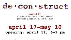 FIT's de con struct opening tomorrow! - http://art-nerd.com/newyork/fits-de-con-struct-opening-tomorrow/