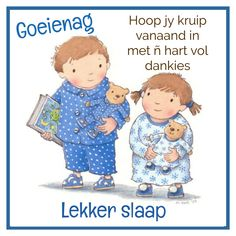 Goeie Nag, Sleep Tight, Afrikaans, Family Guy, Amanda, Friendship, Messages, Fictional Characters, Night
