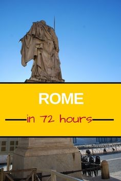 A visit to the Eternal City is unlike anywhere else in the world and one that you'll never forget. What to do during a 3 day visit...