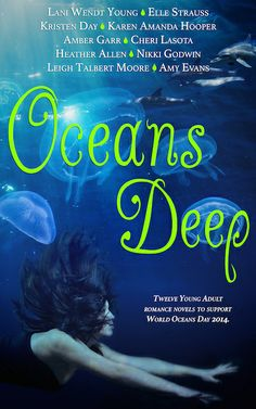 Oceans Deep Box Set: Twelve Young Adult Novels Celebrating Sun, Sea and Love Ocean Day, Oceans Of The World, Book Reader, Romance Novels, Bestselling Author, New Books, June 8, Sun, Authors