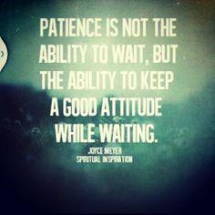 Be a little patient