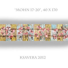 Mohnblumen KSAVERA Mohn 17-20 40x170 Original Kunst  von KsaveraART