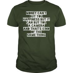 Money cant buy you happiness but it can buy you a camera i am a photographer Photography camera photographer photograph shooting tee tshirts t-shirts https://www.sunfrog.com/Money-cant-buy-you-happiness-but-it-can-buy-you-a-camera-i-am-a-photographer-Forest-Guys.html?42409