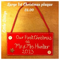 First Christmas plaque.....or any wording