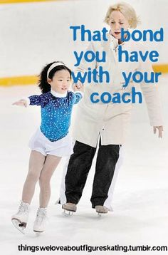 """Things we love about figure skating:  <3 """"That bond you have with your coach"""" <3"""