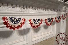 Make a pretty banner for any occasion - The Scrap Shoppe: Patriotic Doily Banner