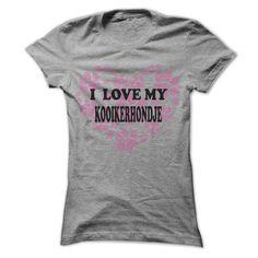 I Love My Kooikerhondje - Cool Dog Shirt 999 !