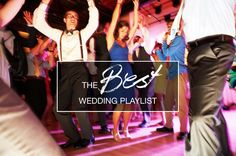 Wedding Music: The Best Wedding Playlist