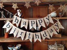 Rustic Birthday, Happy Birthday Bunting, Birthday Garland, Birthday Decorations, Christmas Decorations, Birthday Crafts, 70th Birthday, Birthday Wishes, Birthday Ideas