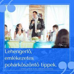 Tedd az esküvői pohárköszöntőt emlékezetessé, lehengerlővé - TIPPEK / Wedding speech, toast tips