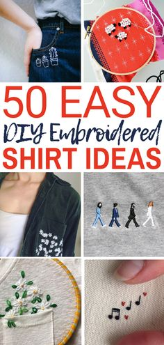 Embroidery Designs Patterns 50 Easy DIY Embroidery Shirt Designs You Can Do By Hand - The Thrifty Kiwi - A closet staple that's currently trending is embroidered apparel. Albeit charming, the quirky embroidery designs you adore are not at the… Diy Embroidery Shirt, Hand Embroidery Stitches, Hand Embroidery Designs, Cross Stitch Embroidery, Embroidery Ideas, Cross Stitches, Embroidery Techniques, Embroidery Sampler, Simple Embroidery