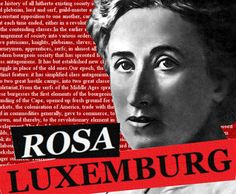Rosa Luxemburg (1871-1919) was a Marxist theorist, philosopher, economist, and revolutionary socialist of Polish-Jewish descent who became a naturalized German citizen. She was successively a member of the Social Democracy of the Kingdom of Poland and Lithuania, the Social Democratic Party of Germany (SPD), the Independent Social Democratic Party, and the Communist Party of Germany.