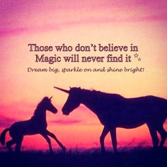 Always have Faith ☆  Life holds special magic for those who dare to dream ☆☆ Dream big, Shine bright and Sparkle on ♡ #quote #inspiration #unicorn