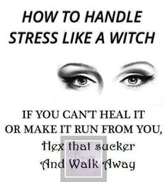 How to handle stress like a Witch