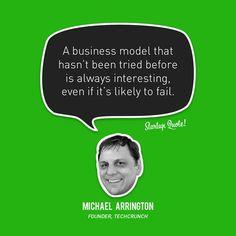 E27 - Michael Arrington, Techcrunch Inspirational Quotes - http://www.gucciwealth.com/e27-michael-arrington-techcrunch-inspirational-quotes/