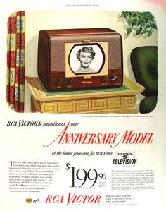 RCA Victor's sensational new Anniversary Model television. Looks like a TV in an old table model radio...