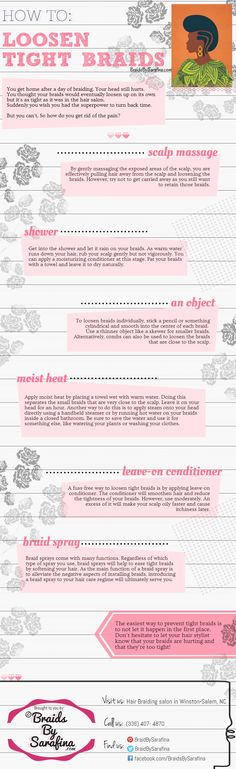 How to Loosen Tight Braids (infographic) http://www.braidsbysarafina.com/blog/how-to-loosen-tight-braids-infographic/ #braids #hair #tips | Visit us in Winston-Salem, NC for African hair braiding.
