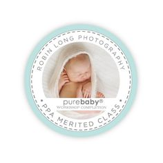 Robin Long: Purebaby Workshop Review - Lilliana Quintero Photography Blog