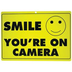 1 X New Smile You're On Camera Yellow Business Security Sign Cctv Video Surveillance - One Sign, 2015 Amazon Top Rated Store Signs #BISS