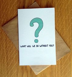 Farewell Card With Envelope  What Will We Do by PostLoveDesigns, $2.99