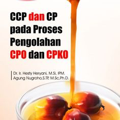 CCP dan CP Pada Proses Pengolahan CPO dan CPKO