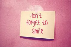 at least once every day.....there's always a reason to smile!