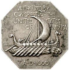 Octagonal silver medal 1925 from Fraser, on d. 100 Jf.der ken, that America about 1000 from Vikingsn discovers was. Vikings before Viking ship / Viking ship. 31 mm. very fine    Dealer  Teutoburger Münzauktion & Handel GmbH    Auction  Minimum Bid:  50.00EUR