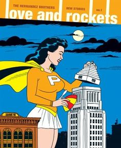 Love and Rockets: New Stories #1, by the Hernandez Brothers