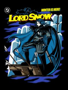 Lord of the Night's Watch Comic Book | ForHumanPeoples