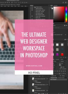 Hey, Pixels! This week, I'm going to be showing you the ultimate web designer workspace setup in Photoshop. When you're creating your mockups in Photoshop, it's important that your workspace is set up so that everything you need is within reach. Take a look below to see exactly how you should set up your workspace in Photoshop …