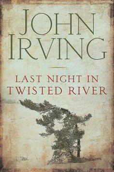 Last Night in Twisted River - John Irving - Google Books