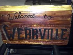 Webbville is my happy place! (my husband's craftiness!)