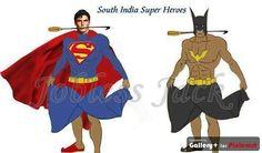Indian Super Heroes! LoL :P