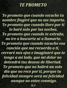 Te prometo que lo hare :( Amor Quotes, Life Quotes, Qoutes, Favorite Quotes, Best Quotes, Quotes En Espanol, Just For You, Love You, Sad Love Quotes