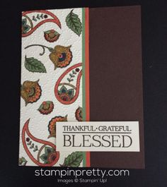 Paisleys & Posies fall and autumn card idea.  Mary Fish, Stampin' Up! Demonstrator.  1000+ StampinUp & SUO card ideas.  Read more http://stampinpretty.com/2016/09/pretty-in-paisleys-posies.html