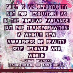 New Creative Grief prompt posted on the Studio blog: Transformation - http://griefcoachingcertification.com/2015/07/transformation/