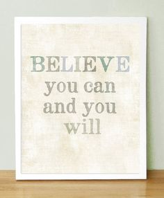 Just believe in you! #quote