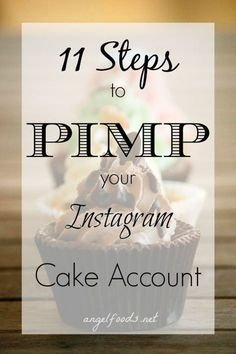 11 Steps to Pimp your Instagram Cake Account