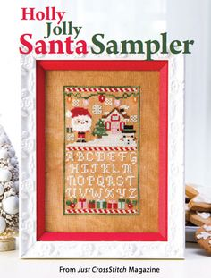 Holly Jolly Santa Sampler from the Nov/Dec 2015 issue of Just CrossStitch Magazine. Order a digital copy here: https://www.anniescatalog.com/detail.html?prod_id=128138