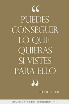 FASHIONISTA FRASES, frases de moda, frases de motivación. Fashion Quotes, Fashion Advice, Women's Fashion, Words Can Hurt, Wish Come True, Life Rules, Spanish Quotes, Quote Prints, Look Cool