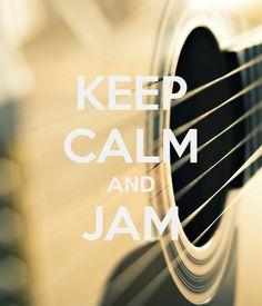 KEEP CALM AND JAM