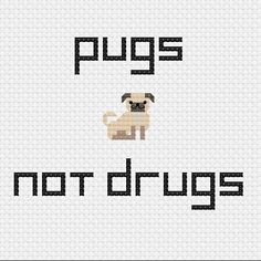 Pugs Not Drugs Cross Stitch Pattern Only by TheModestStitchery