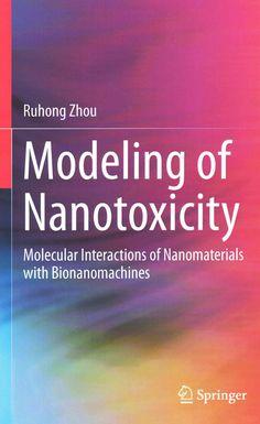 Modeling of Nanotoxicity: Molecular Interactions of Nanomaterials With Bionanomachines