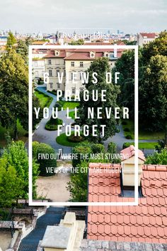 Discover the best views you have to see when in Prague - from Petrin Hill to the little crooked Lesser Town alleys and the Charles Bridge.   Cityscape Bliss // The best views in Prague