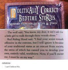 Politically correct bedtime stories.