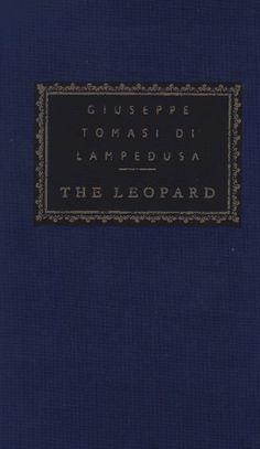 The Leopard (Everyman's Library Classics & Contemporary Classics) by Guiseppe Tomasi di Lampedusa, http://www.amazon.com/dp/067940757X/ref=cm_sw_r_pi_dp_Hdqzqb17F1NSJ