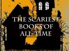231 of the scariest horror novels of all-time. Scary books for children, scary books for adults, and books for anyone looking to stay up late into the night