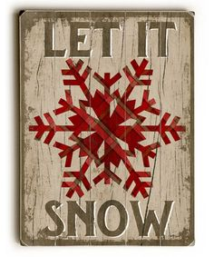 Another great find on #zulily! Red 'Let It Snow' Snowflake Wood Wall Art #zulilyfinds