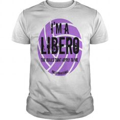 Im a Libero The Rules Dont Apply To Me Shirt By VolleyBragSwag